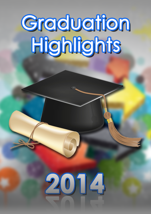 Graduation Highlights 2014