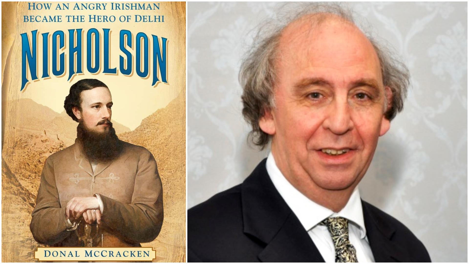 "Professor Donal McCracken and his book ""Nicholson: How an Angry Irishman became the Hero of Delhi"""